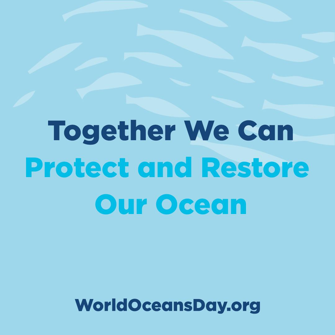 Together We Can Protect And Restore, worldoceansday.org